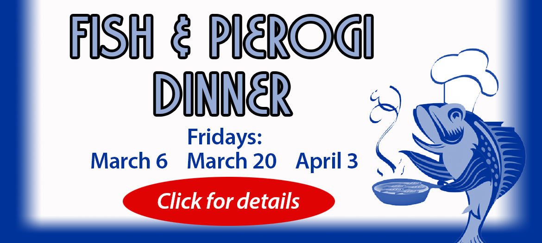 Fish and Pierogi Dinner