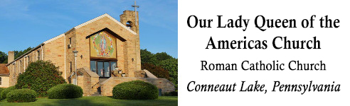 Our Lady Queen of the Americas Church, Conneaut Lake, PA