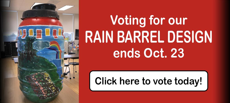 Vote for our rain barrel