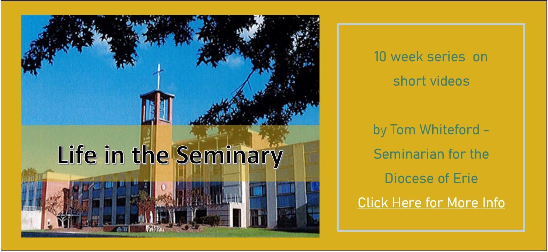 Life in the Seminary