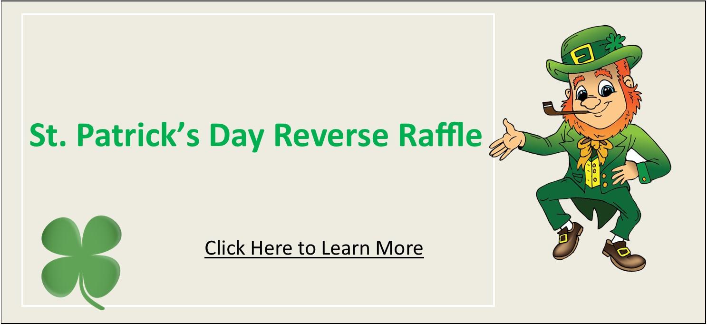 St. Patrick's Day Reverse Raffle