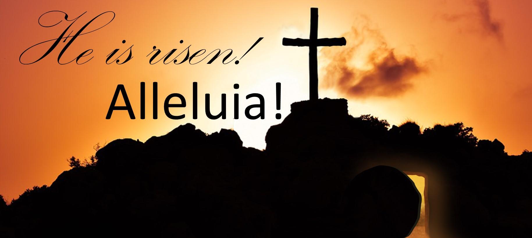 He has risen!
