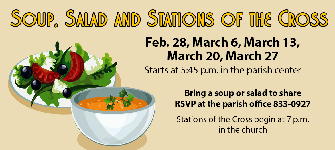 Soup, salad and Stations of the Cross