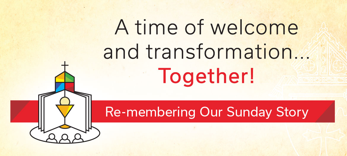 Re-membering Our Sunday Story